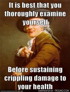 You Better Check Yourself Before You Wreck Yourself.