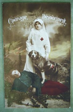 WWI French postcard, with a nurse, wounded soldier, and a combat medic dog.