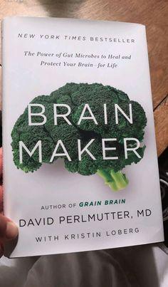 """Brain Maker"" by David Perlmuttee MD hmmmmm. Best Books To Read, I Love Books, Good Books, Book Nerd, Book Club Books, Reading Lists, Book Lists, Vie Motivation, Reading Rainbow"