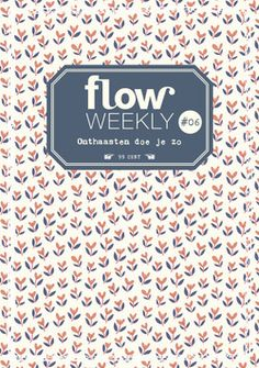 Flow Weekly 6-2015: This is how you take things slow. Pattern by Elizabeth Olwen. Each Flow Weekly includes a planner and to-do lists for you to fill in for the week ahead, as well as blank pages for thoughts, ideas, notes, dreams, wishes and plans. This week's edition also features: living life in the slow(er) lane – what's it all about and its benefits; a coloring-in page; tips on how to draw (pretty little) collars; cut-out flags to make your own bunting; and a recipe for lemon pie.