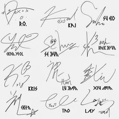 EXO signatures Is it just me, or does Sehun have eyes on his name? <<< looks like a duck<--- And Taos is literally swirls with his name at the bottom. People ask why we love EXO. Kai, Shinee, Got7, Fanart Bts, Chanyeol Baekhyun, Yixing Exo, Exo Group, Exo Lockscreen, Backgrounds