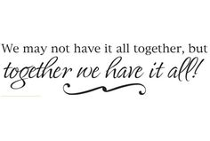 "Wall Saying ""We may not have it all together, but..."" Bedroom, Bathroom, Living Room, quote Sticker Vinyl Decal 38"" x 9 1/2"""