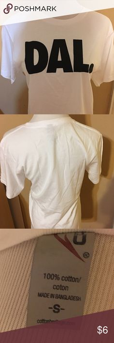 White Tee Shirt 100% Cotton Size S White Tee Shirt 100% Cotton Size S Dal. Short for Dallas is on the front of the Tee. Brand New Never Worn. Tops Tees - Short Sleeve
