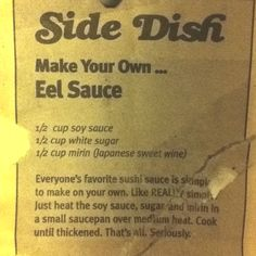 Eel Sauce *(now I can finally get this off my fridge!)*