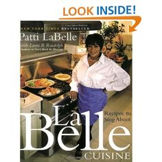 LaBelle Cuisine: Recipes to sing about. Cooking with Patti LaBelle Patti Labelle Cookbook, Patti Labelle Recipes, Patti Labelle Rum Cake Recipe, Patti Labelle Gumbo Recipe, Chicken N Gravy Recipe, Chicken Recipes, Cheese Recipes, Pasta Recipes, Food Network Recipes