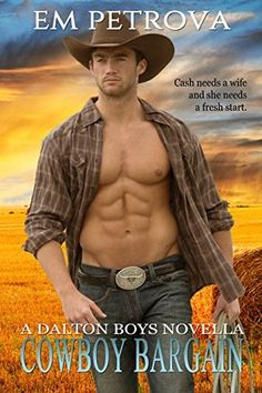 Cowboy Bargain (The Dalton Boys, #2) by Em Petrova