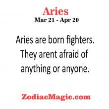 Aries are born fighters and.....