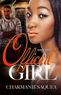 Official Girl by Charmanie Saquea, http://www.amazon.com/dp/B00FNETSQA/ref=cm_sw_r_pi_dp_Y-iFsb06F1APJ