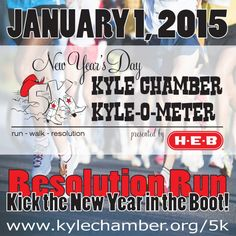 The Kyle-O-Meter Resolution Run is an annual 5k that is  presented by the Kyle Area Chamber of Commerce & Visitor's Bureau.  Info: http://www.kylechamber.org/pages/5K1