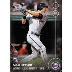 Max Kepler (RC) - 8/1/16 Topps NOW Card 304 - Print Run QTY: 620 Cards