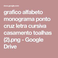grafico alfabeto monograma ponto cruz letra cursiva casamento toalhas (2).png - Google Drive