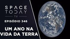 Um Ano na Terra - Observado a 1.5 Milhões de Quilômetros - Space Today T...