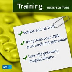 Volg de training Ziekteregistratie en bespaar op ziekteverzuim. Inzicht in verzuim   Eenvoudig te beheersten   Voldoe aan de WVP   Schrijf u direct in via https://bcsacties.nl/product/ziekteregistratie/