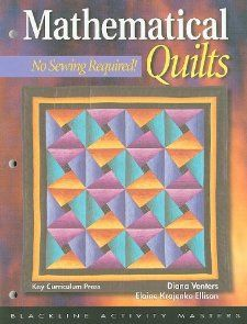 Mathematical Quilts: No Sewing Required (Blackline Activity Masters): Elaine Krajenke Ellison, Diana Venters: 9781559533171: Amazon.com: Books NOT IN INTER LIBRARY LOAN