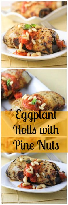 Eggplant Rolls with Pine Nuts. Healthy and delicious rolls with a mediterranean flavor.