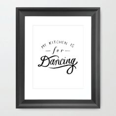 Art Print: My Kitchen is for Dancing