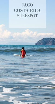 Discover the favorite Costa Rica's surfspot: Jaco! What to do? Where to stay? and how to spend a day in surf paradise?