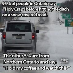 Soo true about Thunder Bay & Northern Ontario. Oh Canada! Canadian Facts, Canadian Memes, I Am Canadian, Canadian Girls, Canadian Humour, Funny Photos, Funny Images, Canada Jokes, Ontario