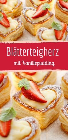 Custard in puff pastry heart with strawberries- Vanillepudding im Blätterteigherz mit Erdbeeren Puff pastry hearts with vanilla pudding filling for Valentine& Day - Sweet Desserts, Sweet Recipes, Cake Recipes, Dessert Recipes, Drink Recipes, Strawberry Puff Pastry, Dessert Oreo, Custard Filling, Puff Pastry Recipes