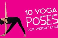 Those 10 #asanas to help you lose weight.. #yoga but I always say losing weight is not the primary goal of yoga.. There is so much more!