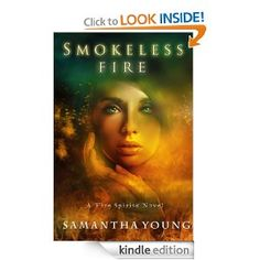 Smokeless Fire (Fire Spirits #1) by Samantha Young.  Normally I don't read paranormal. But this was great!