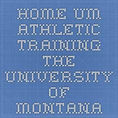 Home- UM Athletic Training - The University Of Montana