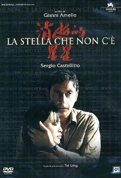 THE MISSING STAR (2006) ~ Sergio Castellitto, Ling Tai, Angelo Costabile. Director: Gianni Amelio. IMDB: 6.8 _________________________ https://en.wikipedia.org/wiki/The_Missing_Star