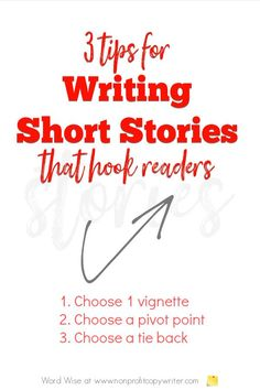 3 tips for #writing stories that hook readers with Word Wise at Nonprofit Copywriter #WritingTips Short Story Writing Tips, Easy Writing, Article Writing, Start Writing, Blog Writing, Transition Sentences, Blog Websites, Sales Letter, Copywriter