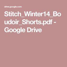 Stitch_Winter14_Boudoir_Shorts.pdf - Google Drive