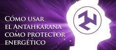 Cómo usar el Antahkarana como protector energético http://reikinuevo.com/como-usar-antahkarana-protector-energetico/
