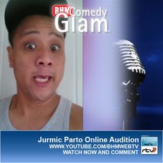 Jurmic Parto BHM® Comedy Glam™ Online Audition.