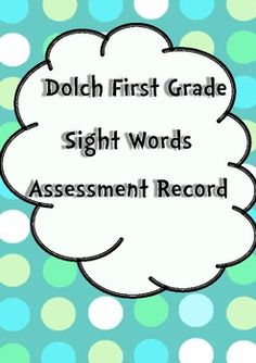 Dolch First Grade Sight Words Assessment Record