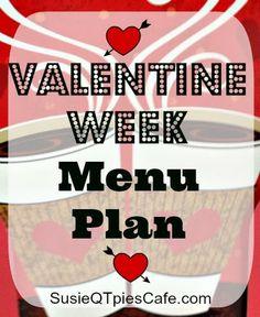 Valentines Day Week - Menu Plan