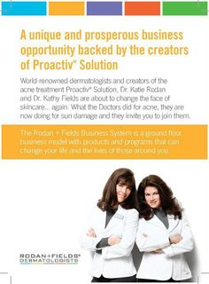 Timing is EVERYTHING! Clearly, Dr. Katie Rodan and Dr. Kathy Fields knew what they were doing when they left high end department stores for a different business model. We now do 4 TIMES more volume in a MONTH than we did in an ENTIRE YEAR in high-end retail. Imagine if you partnered with these women years ago when they created Proactiv! This company provides me with amazing tools, clinically proven guaranteed products, no parties, no inventory... not to mention I love my great skin! Let's…