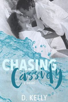 Toot's Book Reviews: Spotlight, Teasers, Excerpt, Free Book & Giveaway: Chasing Cassidy by D. Kelly