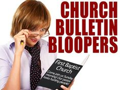 Hilarious church bulletin flubs!