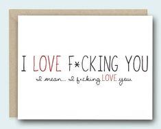 Funny Love Card - I love F*cking You - Naughty Card, Card for Boyfriend, Anniversary Card, FunnyVa Anniversary Cards For Boyfriend, Birthday Gifts For Boyfriend, Boyfriend Gifts, Anniversary Surprise, Happy Anniversary, Funny Love Cards, Cute Cards, Flirty Quotes, Funny Valentine