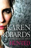 Hunted By Karen Robards, supense with some romance included