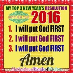 NEW YEAR'S RESOLUTION - I WILL PUT GOD FIRST IN MY LIFE