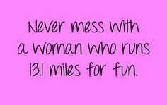 Image result for Woman Half Marathon Running Quotes