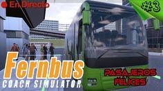 Fernbus Coach Simulator #3 - El Eurotruck de los Autobuses - Pasajeros f...