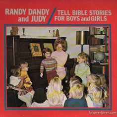 Randy Dandy and Judy