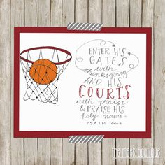 INSTANT DOWNLOAD, Basketball Sports Scripture Printable, Psalm 100:4, No. 281 on Etsy, $5.00