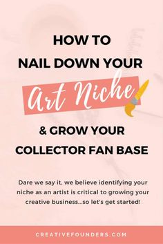 How to nail down your art niche and grow your collector fan base!  Art Business // Artist Marketing // Artist Business Tips // Finding  your niche // Business Hacks // Sell Art // Sell Art Online