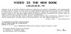 Dentro de la VII ed. de Inclasificables el domingo 23 de septiembre se proyectará : Video is the New Book en la Sala de proyección de la Biblioteca. Vii, Videos, Authors, Domingo, Reading