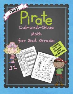 FREE! Pirate Cut-and-Glue Math for Second Grade from TeacherTam on TeachersNotebook.com - (10 pages) - This freebie includes 10 pages of Common Core* based cut-and-glue math for second grade. It is similar to my other second grade cut-and-glue math sets. While this is just a sample, each of the other sets address ALL 26 of the Common Core* standards for