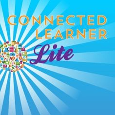 Last chance to register for Connected Learner Lite!