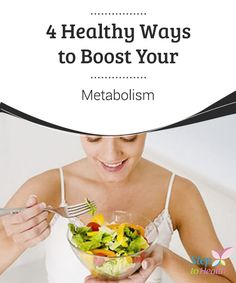 4 #Healthy Ways to Boost Your Metabolism  Read this article to discover four healthy ways to #boost your #metabolism and lose #weight!