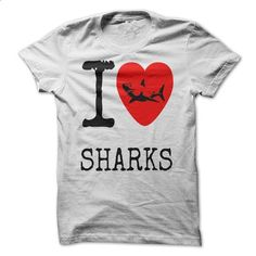 Love Sharks - #shirt diy #sweatshirt quotes. I WANT THIS => https://www.sunfrog.com/Pets/Love-Sharks.html?68278