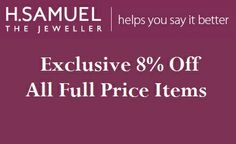 H.SAMUEL  **Exclusive 8% Off All Full Price Items**  Expires: 25/05/2014  GET CODE & OPEN SITE---> http://www.vouchertree.co.uk/discounts/top-20/?modal=387525